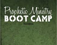 Prophetic Ministry Boot Camp