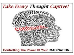 Take Captive Every Thought - take every thought captive