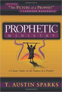 The Prophetic Ministry by T. Austin Sparks PDF Download