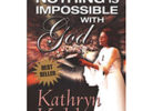 Nothing Impossible with God